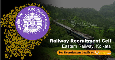 RRC ER - Railway Recruitment Cell, Eastern Railway, Kolkata