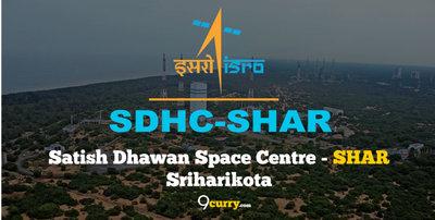 Satish Dhawan Space Centre - SHAR