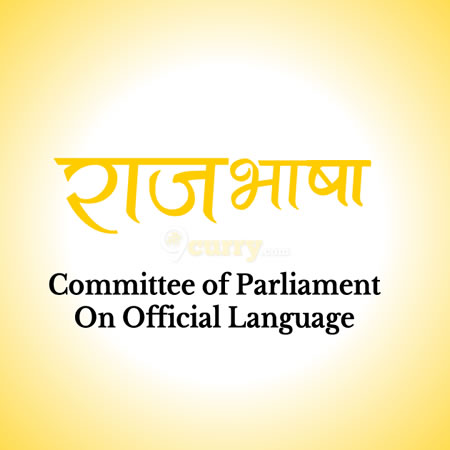 Rajbhasha - Committee of Parliament on Official Language