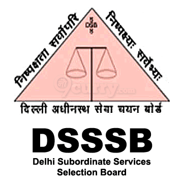 DSSSB - Delhi Subordinate Services Selection Board
