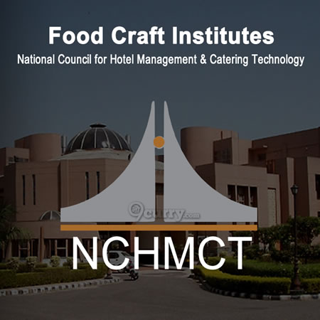 Food Craft Institutes (FCI), Affiliated to NCHMCT
