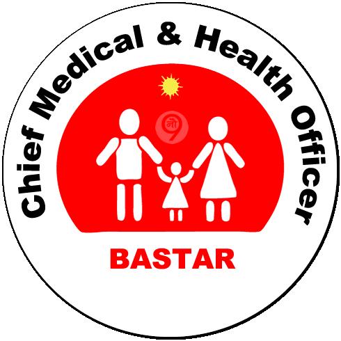 Chief Medical & Health Officer, Jagdalpur, Bastar District
