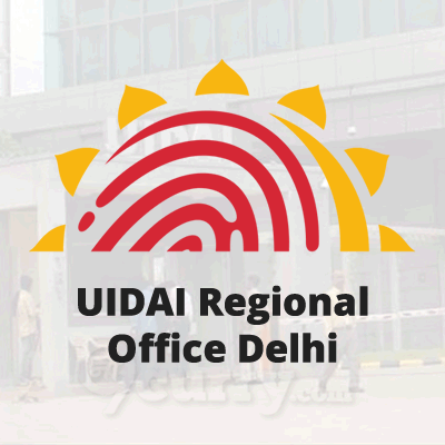 Unique Identification Authority of India (UIDAI) Regional Office Delhi