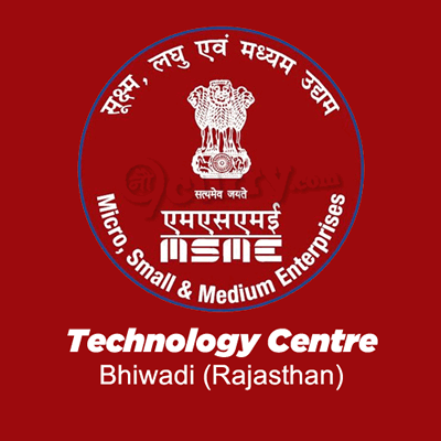 Micro, Small & Medium Enterprises Technology Centre Bhiwadi, Rajasthan