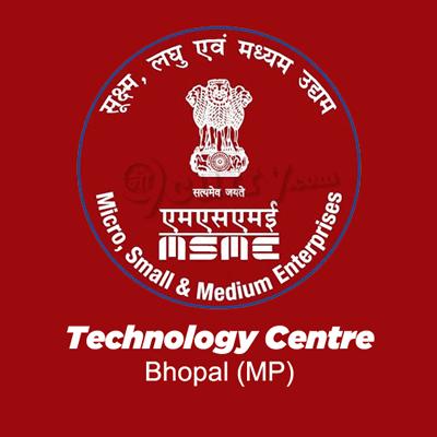 Micro, Small & Medium Enterprises Technology Centre, Bhopal, Madhya Pradesh