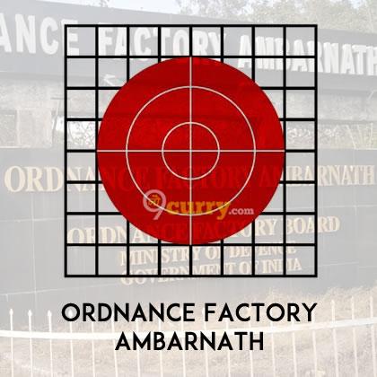 Ordnance Factory Ambarnath (Maharashtra)
