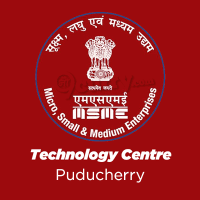 Ministry of Micro, Small and Medium Enterprises Technology Centre, Puducherry
